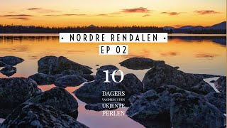 NORDRE RENDALEN | EPISODE 2