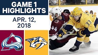 NHL Highlights | Avalanche vs. Predators, Game 1 - Apr. 12, 2018