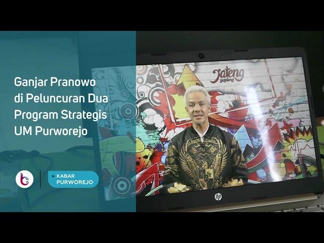 Ganjar Pranowo di Peluncuran Dua Program Strategis UM Purworejo