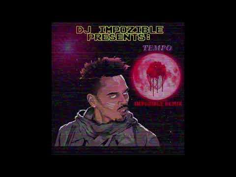 Chris Brown - Tempo (Impozible Remix)