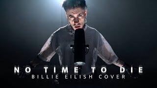 No Time to Die - Billie Eilish (Male Cover ORIGINAL KEY)