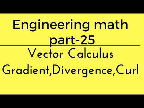 Vector Calculus (Gradient, Divergence,Curl) Engineering math - 25 for gate in hindi