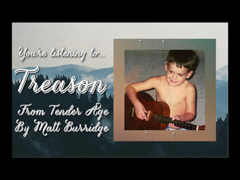 Treason (Tender Age Album Stream) | Matt Burridge Music