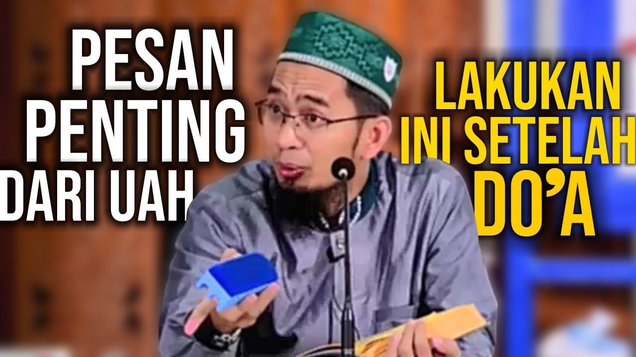 SETELAH BERDO'A. LALU APA⁉️ Pesan Penting dari Ustadz Adi Hidayat LC MA :)=
