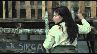 LA SIRGA Trailer | Festival 2012