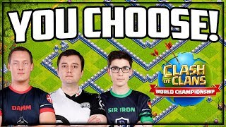 YOU MUST Choose! Clash of Clans $1,000,000 World Championship!