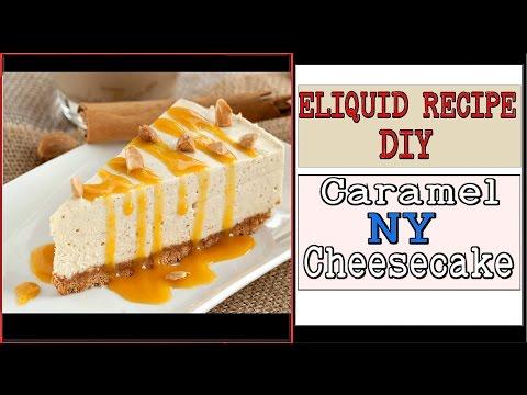 "DIY Eliquid ""Caramel NY Cheesecake"" Recipe  [FullFlavor & Thick Crust]"