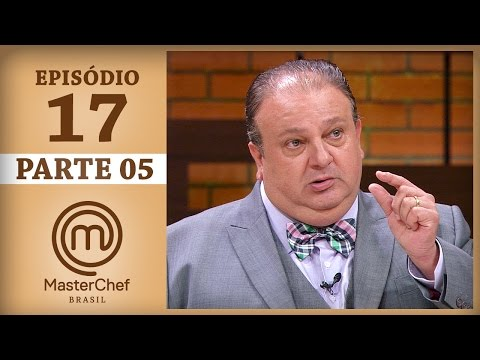 MASTERCHEF BRASIL (27/06/2017) | PARTE 5 | EP 17 | TEMP 04