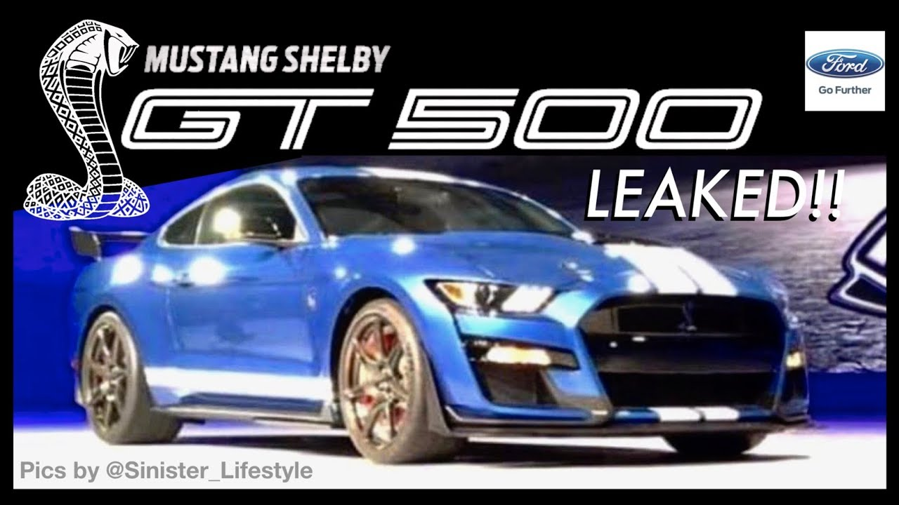 2019 Shelby Gt500 This Is It New Leaked Footage Everything We Know