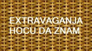 Extravaganja - Hocu da znam (feat DJ Munja)
