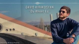 David Kirakosyan - Du Khent Es - 2021