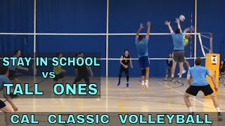 Stay In School vs Tall Ones - Cal Classic Volleyball Tournament (11/10/18)