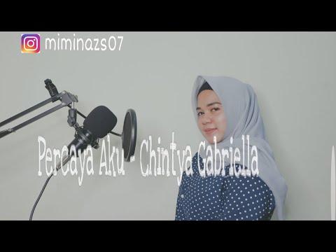 Chintya Gabriella - Percaya Aku | Mimin Azis [Live Cover]