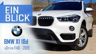 BMW X1 18d xDrive 2019 F48 - Praktischer BMW oder unnötiges SUV?  Vorstellung, Test und Kaufberatung