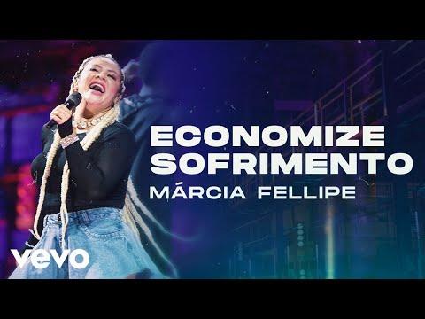 Márcia Fellipe – Economize Sofrimento