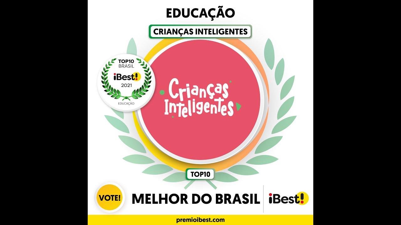 Amigos de Crianças Inteligentes, estamos entre os dez melhores em Educação no Brasil em 2021!!