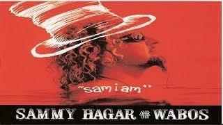 Sammy Hagar & The Wabos - Sam I Am (2006) HQ