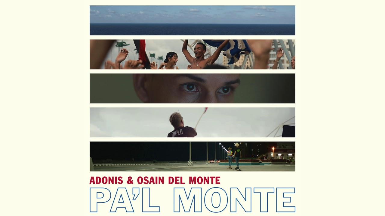 Adonis & Osain del Monte - Pa'l Monte (Official Audio)