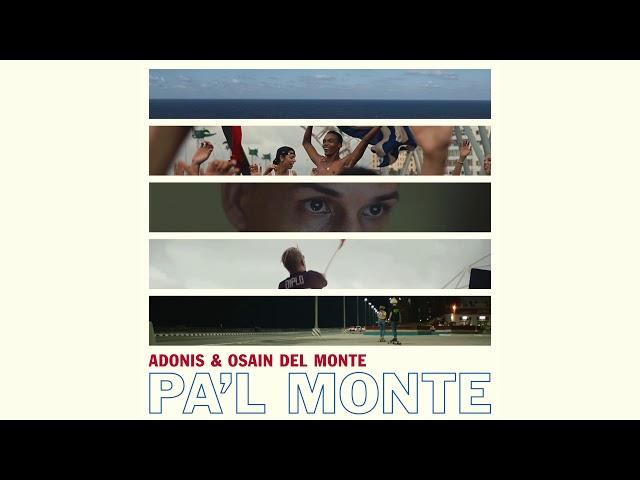 Adonis & Osain del Monte - Pa'l Monte