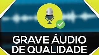 Como gravar áudio no computador | GRAVAR A VOZ | 2 ÓTIMOS MÉTODOS!