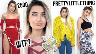 I SPENT £500 ON PRETTY LITTLE THING... IS IT WORTH THE HYPE!?