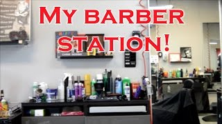 My Barbershop Station, Barber Tools, and Products!