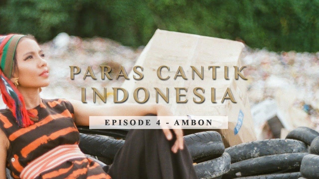 Download Paras Cantik Indonesia Episode 4: Olyvia Jasso, Ambon - Indonesia Kaya Webseries