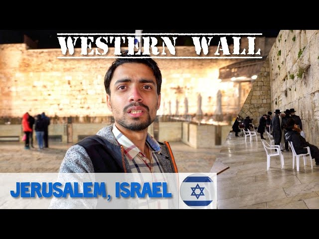 WESTERN WALL, JERUSALEM - ISRAEL 🇮🇱| Most Sacred Place for JEWS