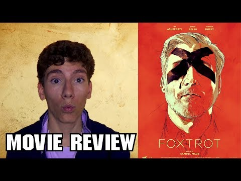 Foxtrot (2017) [Israeli Dark Comedy Movie Review]