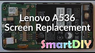 Lenovo A536 screen replacement