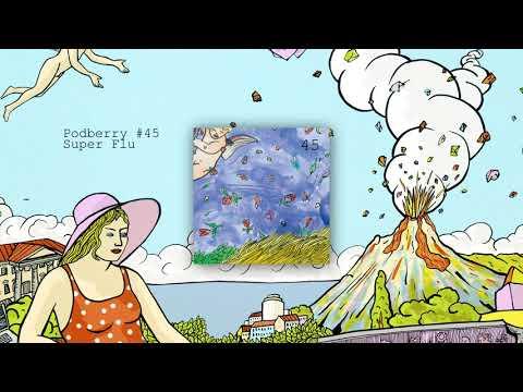 Podberry #45 by Super Flu Mp3