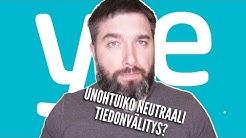 Unohtiko Yle, mitä on neutraali tiedonvälitys?