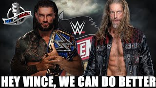 Let Me Tell You Why It Should Be Edge vs Drew McIntyre NOT Roman Reigns At Wrestlemania 37