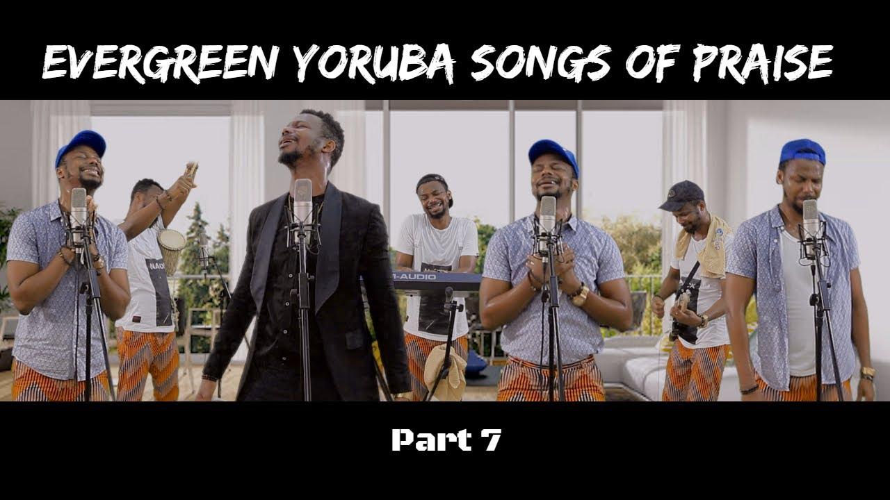 Download Evergreen Yoruba Songs Of Praise 6 | EmmaOMG