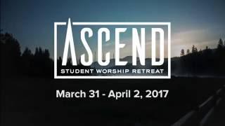 Hume 2017 - Ascend Student Worship Retreat, Mar. 31 - Apr. 2, 2017 Mp3