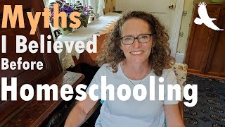 Myths I Believed Before Homeschooling
