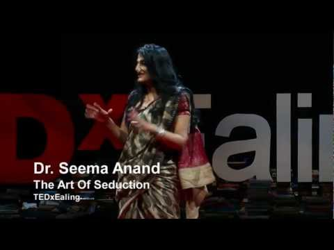The art of seduction   Seema Anand   TEDxEaling - Ржачные видео приколы