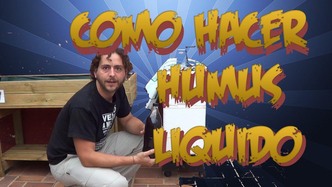 Como hacer humus liquido de lombriz abono organico - Hacer abono organico ...