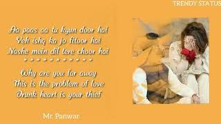 Dilbar lyrical status video
