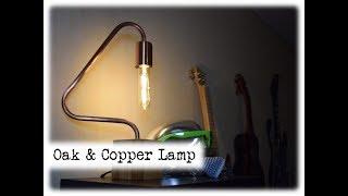 Oak & Copper Lamp || DIY