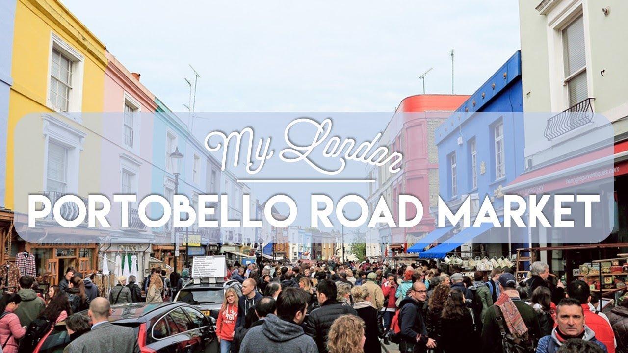 My London | Portobello Road Market - YouTube