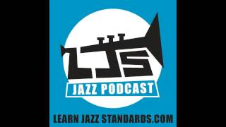 LJS Podcast Episode 50 How to Become an Expert Jazz Comper