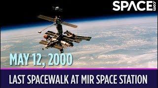 OTD in Space – May 12: Last Spacewalk at Mir Space Station