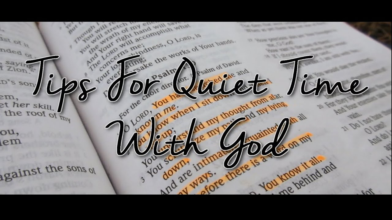 quiet time with god - photo #40