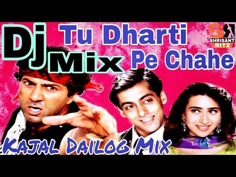 Tu Dharti Pe Chahe  | Jeet | Dj Remix Old Song | Sunny Deol Dialogues Mix | ShriSantRitz |