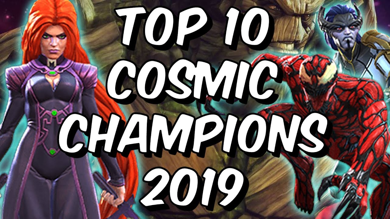 Top 10 Cosmic Champions 2019 Marvel Contest Of Champions