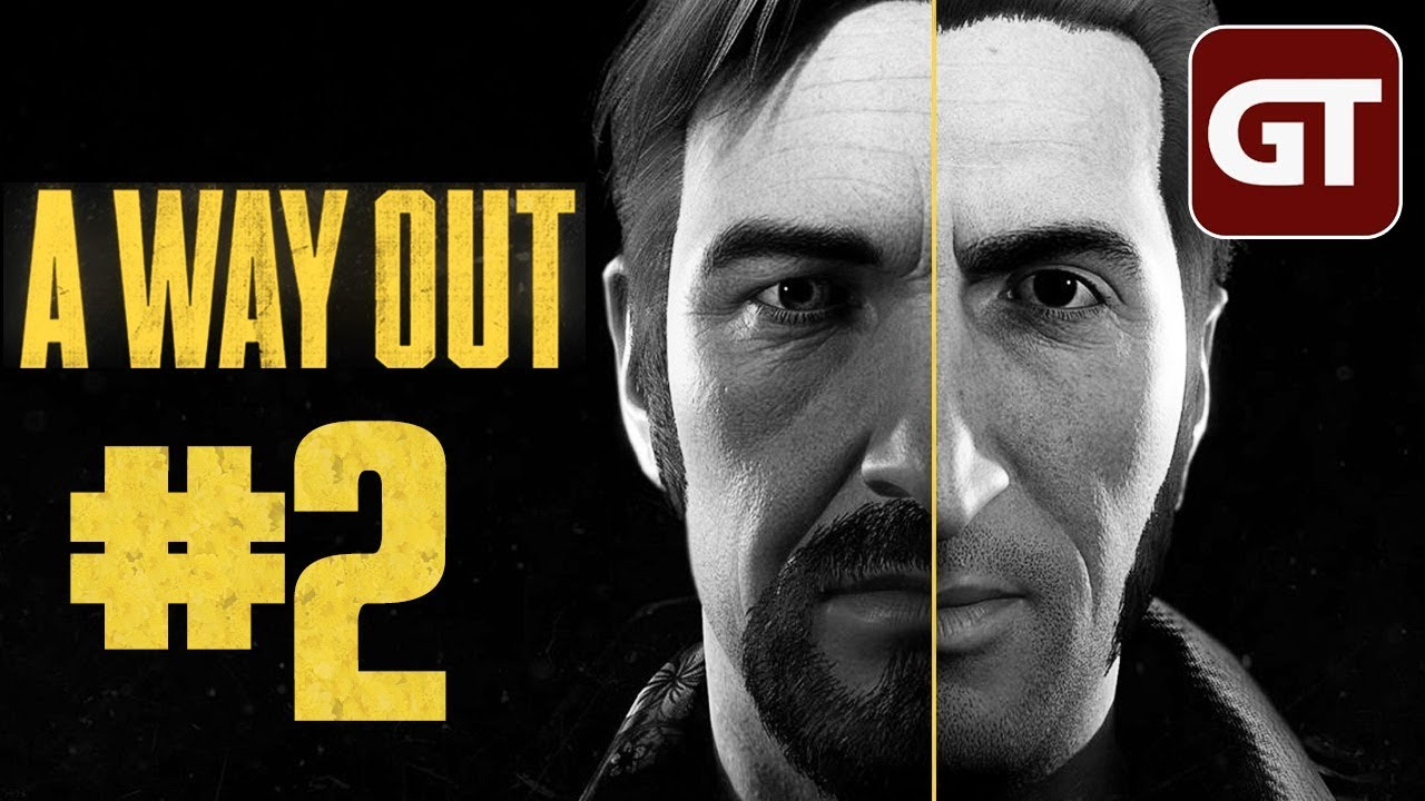 Lets Play A Way Out Pc 2 A Way Out Gameplay German Deutsch