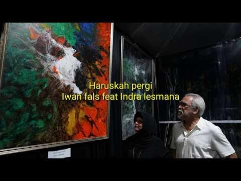 iwan-fals-feat-indra-lesmana-haruskah-pergi-(lirik-lagu)