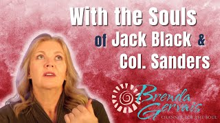 "Channel for the Soul Live!  ""Featuring the Soul of Actor/Comedian Jack Black"" - Brenda Gervais"