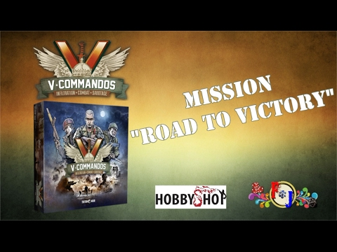 "[GAMEPLAY] V-Commandos Mission : ""Road to Victory"" (Avec figurines)"